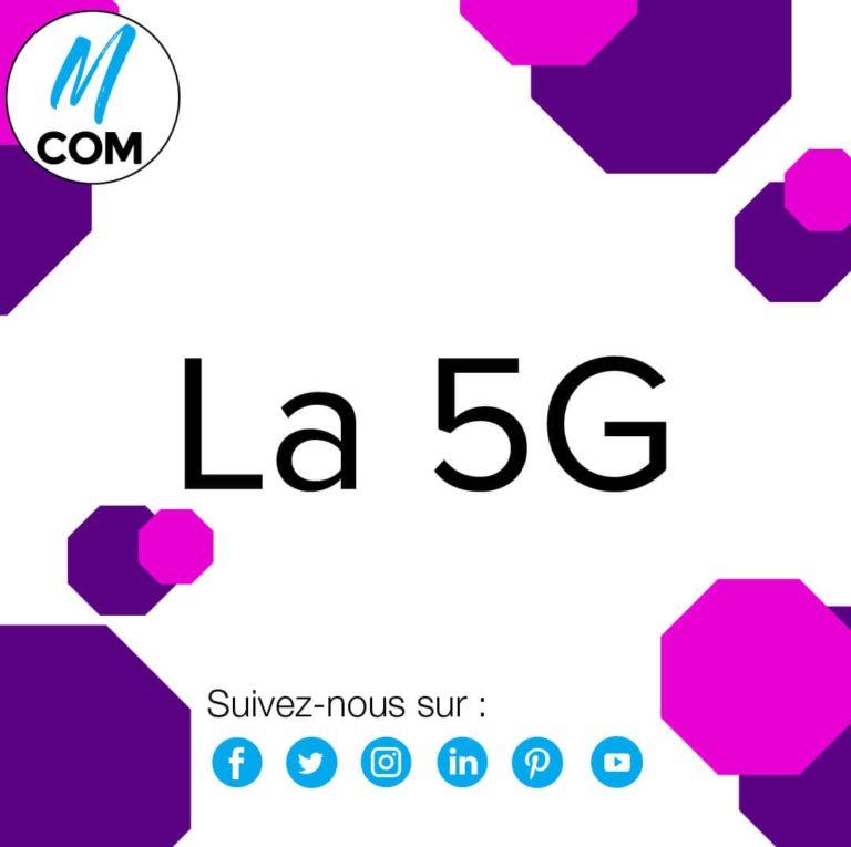 La 5G : Ou en est-on ?