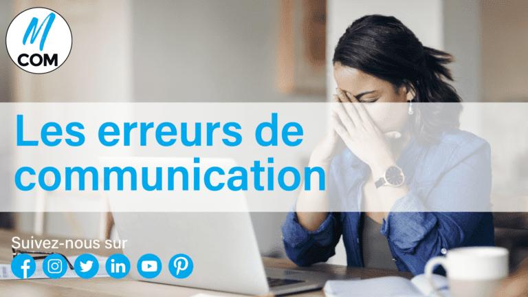 Agence-M-COM-Marseille-Article-Blog-Erreur-Communication-eviter-astuces-mieux-communiquer